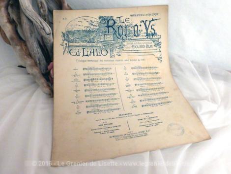 Ancienne partition Le roi d'Ys, opéra d'Ed. Lalo sur un poème de Edouard Blau.
