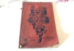 Le célèbre Almanach Vermot datant de 1930