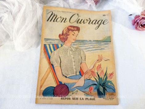 """Voici le n°16 de l'ancienne revue mensuelle """"Mon Ouvrage"""" pour juillet/août 1949."""