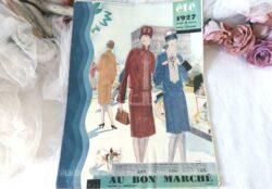 """Voici un ancien grand catalogue, """"Au Bon Marché"""" pour la mode pour femmes, hommes, lingerie et bonneterie pour l'été 1927 !"""