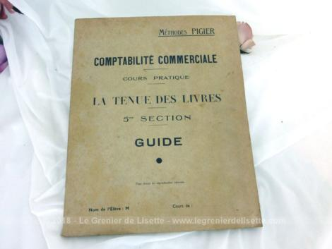 Anciens cours Comptabilité Commerciale Méthodes Pigier, livre de cours pratique sur la Tenue des Livres pour la comptabilité commerciale datant des années 40.