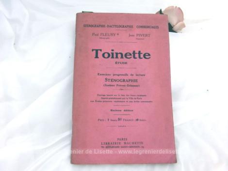 Ancien livre Toinette, livre d'exercices progressifs de Sténographie, inscrit sur le liste des livres classiques fournis gratuitement par la ville de Paris.