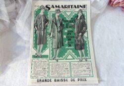 Voici un ancien catalogue La Samaritaine Eté 1927 qui concerne la mode, décoration et linge pour une période de baisse de prix pour le mardi 29, mercredi 30 et jeudi 31 mars 1927.