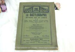 Ancien livret La Dactylographie Méthode des dix doigts par Robert Roy daté de 1939, pour apprendre facilement de façon pratique et théorique la dactylographie.