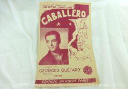 Ancienne partition Caballero avec Georges Guetary , une nouvelle chanson de Louis Peterat et Francis Lopez, enregistré sur disque Pathé.
