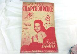 Ancienne partition Le Petit Chaperon Rouge, crée par Lisette Jambel, paroles de Françoise Giroud et musique de Louis Gasté.