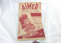 """Voici une ancienne partition de la chanson """"Aimer"""" par Marie-José, avec copyright de 1948, aux éditions Andorra et enregistrée sur disque Odéon."""