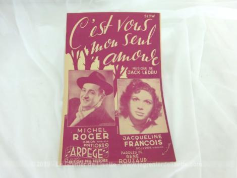 Ancienne partition C'est vous mon seul Amour, musique de Jack Ledru, paroles de René Rouzaud, avec Michel Roger et Jacqueline François.