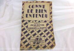 Ancienne partition chanson Comme de bien entendu, paroles Jean Boyer, musique de Georges van Parys. Chanson chantée par Arletty et Michel Simon.
