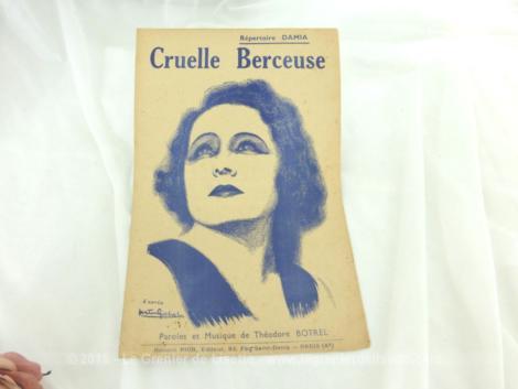 Ancienne partition chanson Cruelle Berceuse, paroles et musique de Théodore Botrel. Chanson du répertoire Damia avec superbe dessin sur la couverture.