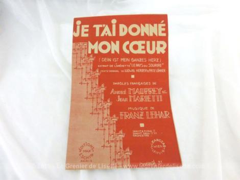 """Ancienne partition Je t'ai donné mon Coeur extrait de l'opérette """"Le Pays du Sourire"""", paroles françaises de André Mauprey et Jean Marietti, musique de Franz Lehar."""