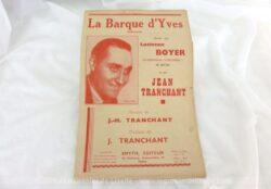 """Voici une ancienne partition de la chanson """"La Barque d'Yves"""" créée par Lucienne Boyer parole et musique de J. Tranchant, copyright de 1933."""