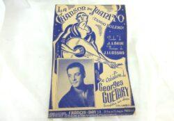 """Ancienne partition """"La Chanson de Juanito"""", création de Georges Guétary"""" paroles de J.Larue et musique de J. Llossas, copyright 1942."""