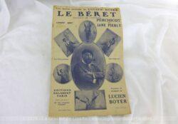 """Voici une ancienne partition de la chanson """"Le Beret"""", chanson de Gascogne, paroles et musique de Lucien Boyer, créée par Perchicot et Jane Pierly, copyright 1931."""