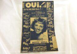 Ancienne partition chanson Oui, si tu me dis oui..., paroles de Louis Gasté musique de Alix Combelle. Chanson chantée par Betty Spell.