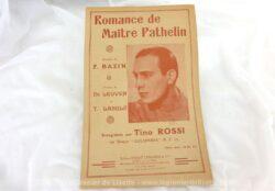 """Voici une ancienne partition de la chanson """"Romance"""" chantée par Tino Rossi dans l'opéra Maitre Pathelin de F. Bazin. Copyright 1937."""