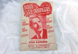 """Voici une ancienne partition chanson """"Sous les Orangers"""", tarentelle chantée par Jean Lumière."""