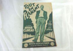 """Voici une ancienne partition de la chanson""""Tout en Flânant"""" chanté par 'André Claveau avec copyright de 1943 aux éditions Musicales Europa."""