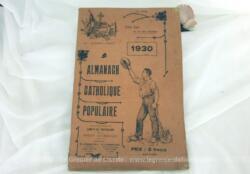Ancien Almanach Catholique Populaire de 1930, sous le patronage du Comité de Propagande de la Presse Catholique, dirigé par l'Abbé Garibaud.