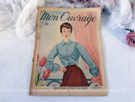"""Voici le n°18 de l'ancienne revue mensuelle """"Mon Ouvrage"""" pour le mois de mars 1950 avec des modèles de travaux de couture, de crochet et de broderie."""