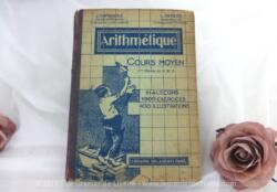 Ancien Livre Arithmétique pour Certificat Études de 1946, avec 114 leçons, 1900 exercices et problèmes gradués et 400 illustrations de Ray-Lambert sur 256 pages.