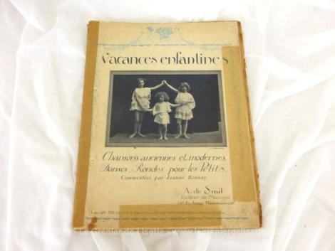 Livret d'anciennes partitions avec danses Vacances Enfantines 1922 avec des Chansons anciennes et modernes (1922 !!!), Danses, Rondes pour les Petits.