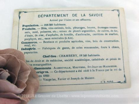 Voici une belle chromo du département de la Savoie datant de 1876. C'est une image de 11.5 x 8.5 cm sur papier cartonné avec toutes les caractéristiques de l'époque.