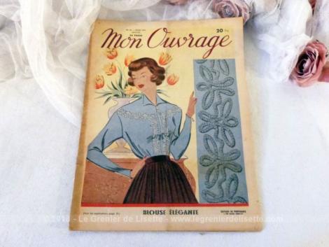 """Voici le n°30 de l'ancienne revue mensuelle """"Mon Ouvrage"""" pour le mois de mars 1951 avec des modèles de travaux de couture, de crochet et de broderie."""