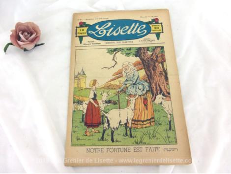 """Ancienne revue Lisette du 1er Aout 1937, le numéro 31 sur 16 pages dont le titre est """" Notre fortune est faite""""."""
