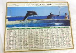 Ancien almanach des P.T.T. de 1976 avec la photo de dauphins avec 5 pages supplémentaires sur les services de la Poste et le département de la Meurthe et Moselle.
