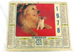 Ancien almanach des P.T.T. de 1978 avec la photo d'une fillette et lapins d'un coté et un chien et chat de l'autre. Il y a 6 pages supplémentaires.