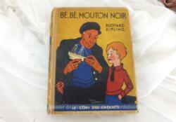 """Ancien livre """"Bé, Bé, Mouton noir"""" de Rudyard Kipling édition de 1937, Collection Le Coin des Enfants"""" sur 94 pages."""