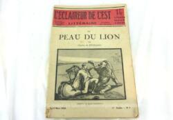 Voici le supplément Littéraire du journal L'Eclaireur de l'Est daté du 5 mars 1928 de 18.5 x 27 cm sur 48 pages avec la nouvelle La Peau du Lion par Charles de Bernard.