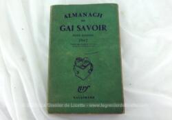 Recherché et rare, voici l'Almanach du Gai Savoir pour enfants de 1947 de 300 pages, avec mois par mois, un apprentissage de culture générale de façon ludique. Très intéressant... pour tout âge !