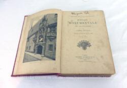 Superbe livre ancien sur l'Histoire Monumentale de la France daté de 1906 écrit pour la Bibliothèque des Ecoles et des Familles par Anthyme Saint-Paul et publié en 1906 et illustré par 167 gravures.