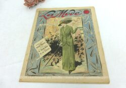 Revue La Mode du 13 novembre 1910 sur 16 pages avec publicité, mode, petites annonces, recettes de cuisine, tout le charme de la mode du tout début du siècle