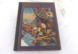 """Voici un ancien livre pour enfants """"Etonnantes Aventures du Robinson Suisse et de sa Famille"""" aux Editions Nelson, daté de 1912"""