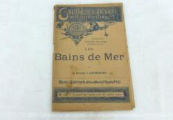 Ancien petit livret scientifique Les Bains de Mer de la fin du XIX° écrit par le Docteur J. Laumonier et édité par la Bibliothèque Scientifique des Ecoles et des Familles.