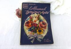 """Vraiment vintage, voici l'Almanach """"Bonjour 1960"""" qui rappellera des souvenirs à certains !"""