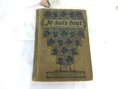 """Voici un ancien livre """"Je sais Tout"""" de 1911 concernant le premier semestre de l'année 1911 et offert en 1919 en tant que 1er Prix de Philosophie."""