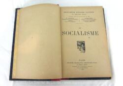 """Ancien livre intitulé """"le Socialisme"""", Encyclopédie Populaire Illustrée du Vingtième Siècle et daté de 1900."""