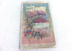 Ancien Guide Bordelais Delmas, guide touristique de Bordeaux avec aussi itinéraires des Tramways et des rues de Bordeaux et ses environs en 1905 !!!